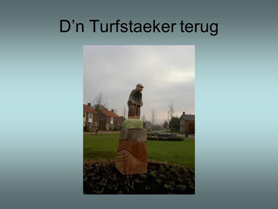 D'n Turfstaeker terug