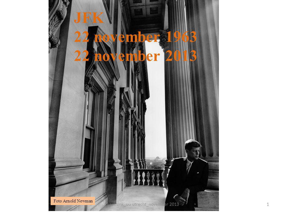 22 JFK 22 november 1963 22 november 2013 Foto Arnold Newman 1j.roesink_uu utrecht_november 2013