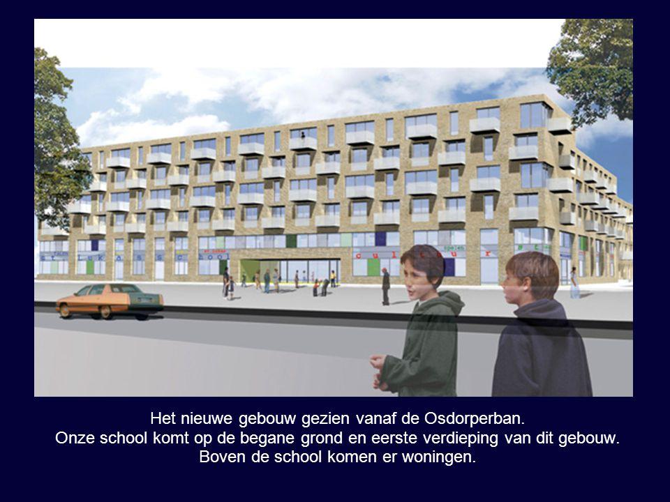 Het nieuwe gebouw gezien vanaf de Osdorperban. Onze school komt op de begane grond en eerste verdieping van dit gebouw. Boven de school komen er wonin