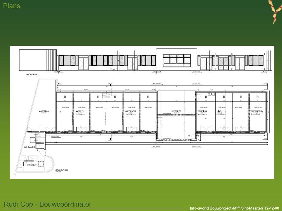 Info-avond Bouwproject 44 ste Sint-Maarten 12-12-08 Plans Rudi Cop - Bouwcoördinator