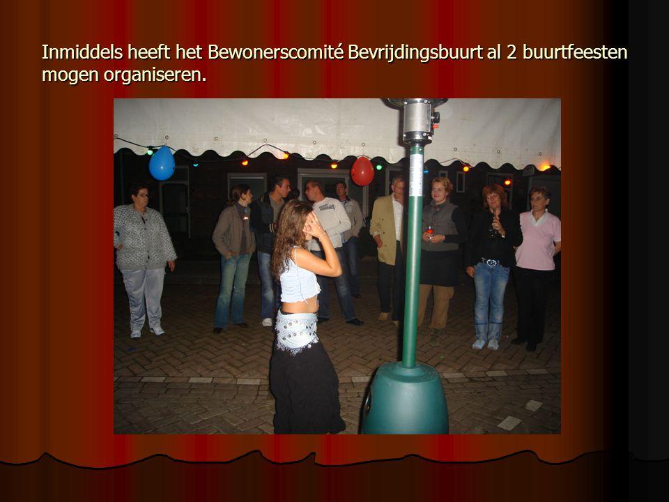 Inmiddels heeft het Bewonerscomité Bevrijdingsbuurt al 2 buurtfeesten mogen organiseren.