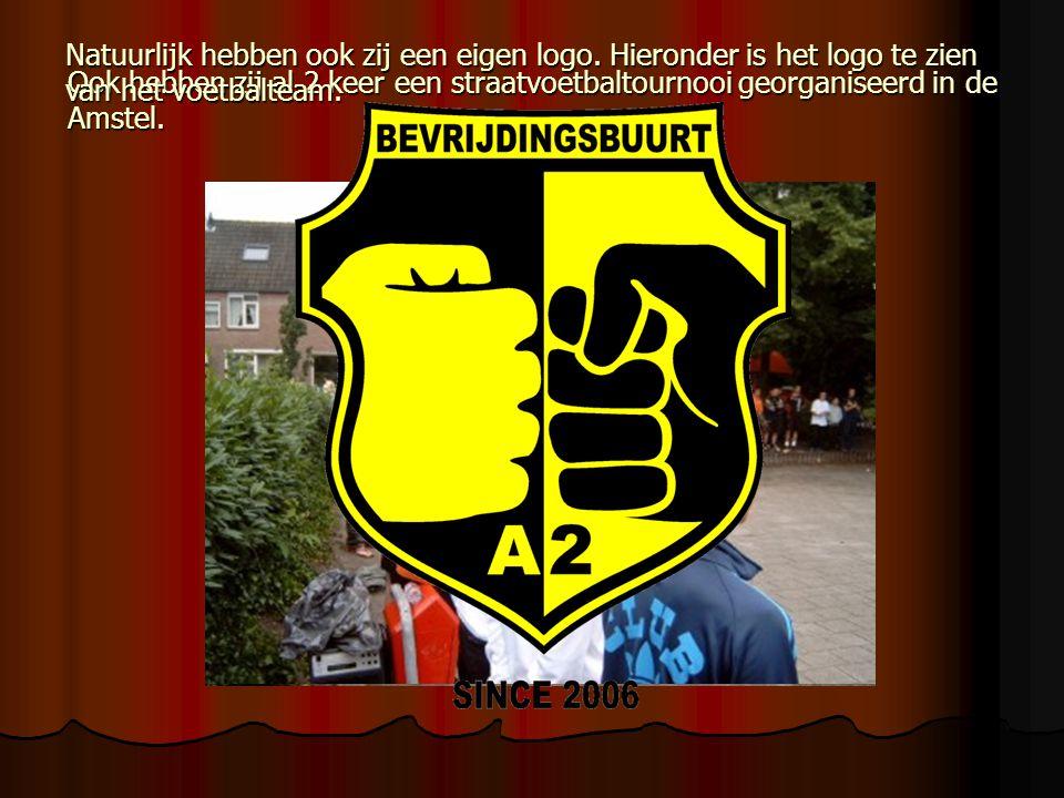 Ook hebben zij al 2 keer een straatvoetbaltournooi georganiseerd in de Amstel.