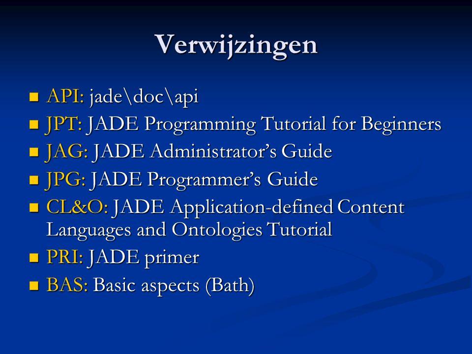 Agent class (JPT3)  We programmeren agents door overerving van klasse jade.core.Agent  Override void setup(), void takeDown()  Agent methods: AID getAID(), Location here(), Object[] getArguments(), void doDelete(), …  Voorbeeld JPT3: BookBuyerAgent (nog geen eigenlijke activiteit)