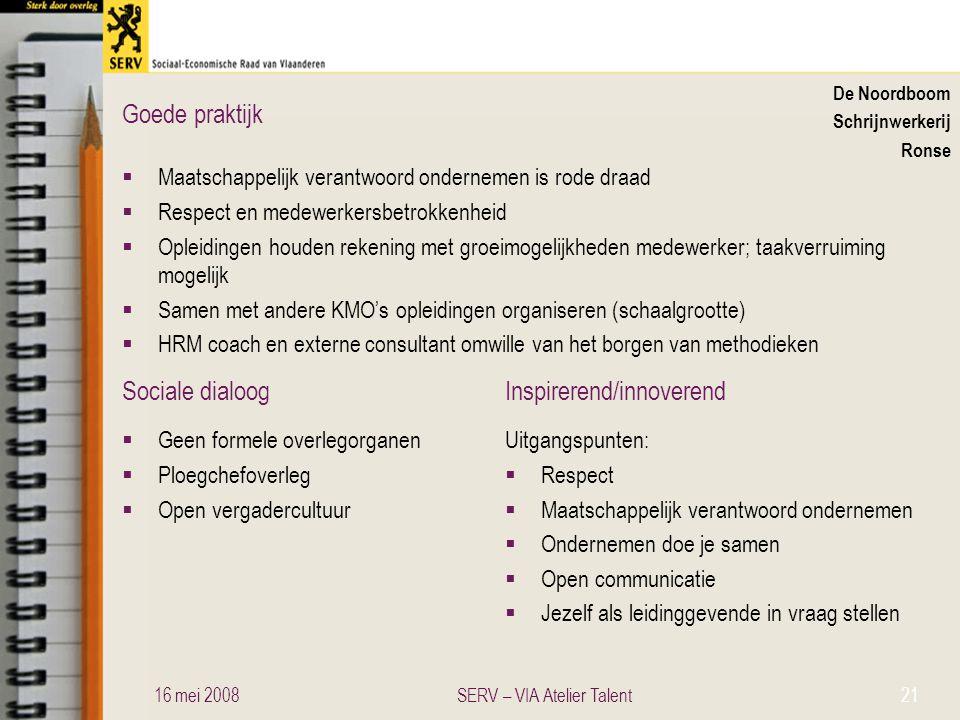 Sociale dialoogInspirerend/innoverend Goede praktijk De Noordboom Schrijnwerkerij Ronse  Maatschappelijk verantwoord ondernemen is rode draad  Respe
