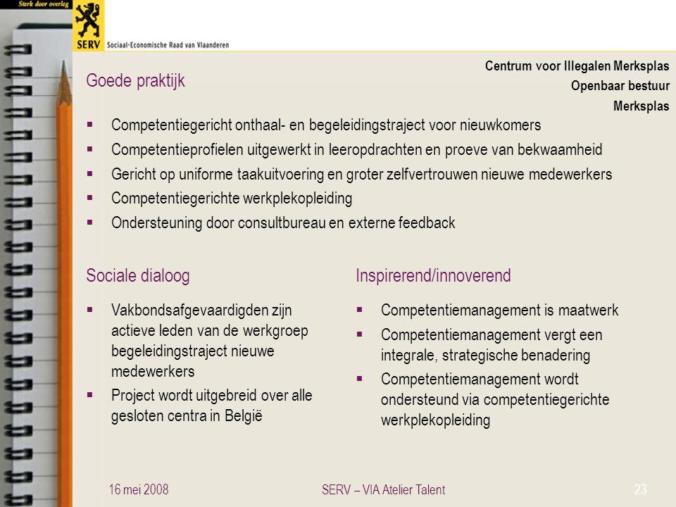Sociale dialoogInspirerend/innoverend Goede praktijk Centrum voor Illegalen Merksplas Openbaar bestuur Merksplas  Competentiegericht onthaal- en bege