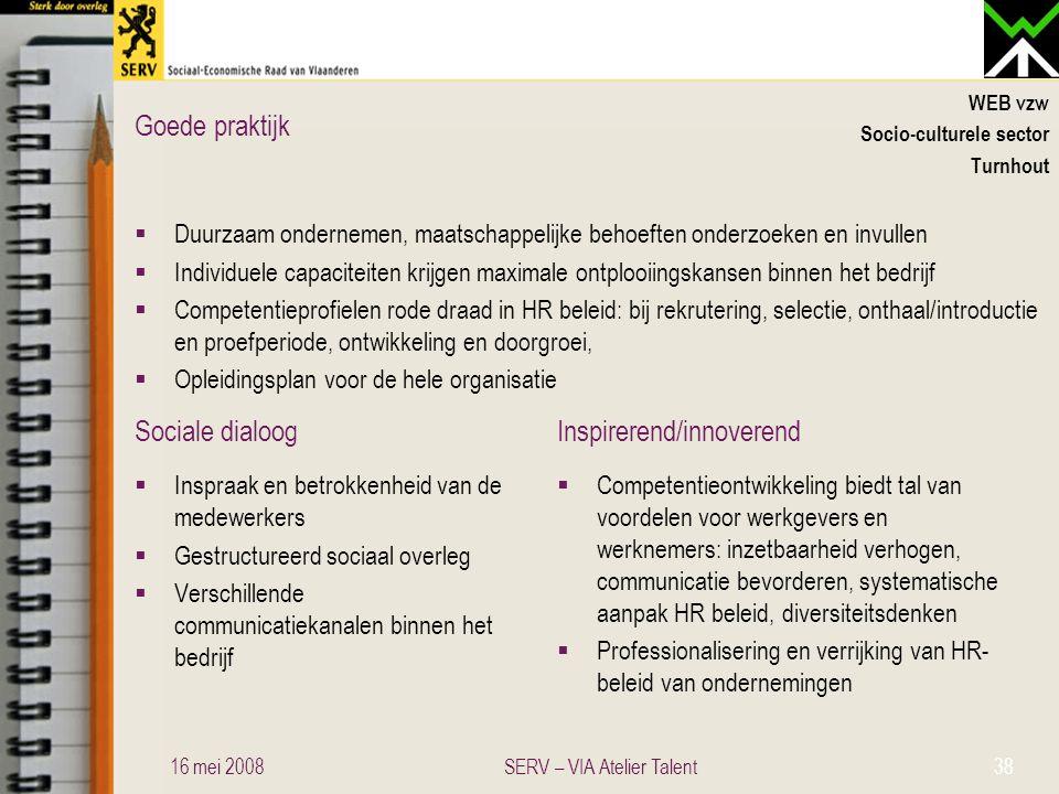 Sociale dialoogInspirerend/innoverend Goede praktijk WEB vzw Socio-culturele sector Turnhout  Duurzaam ondernemen, maatschappelijke behoeften onderzo