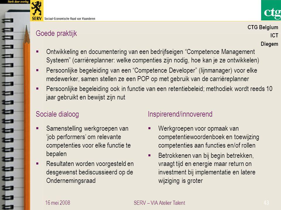 """Sociale dialoogInspirerend/innoverend Goede praktijk CTG Belgium ICT Diegem  Ontwikkeling en documentering van een bedrijfseigen """"Competence Manageme"""