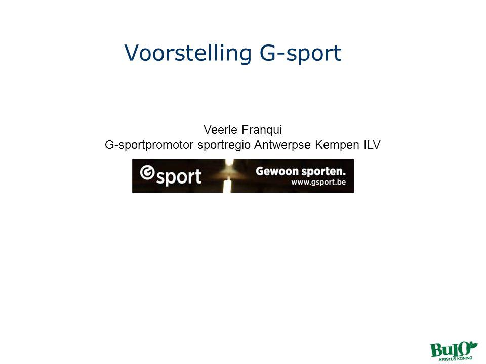 Voorstelling G-sport Veerle Franqui G-sportpromotor sportregio Antwerpse Kempen ILV