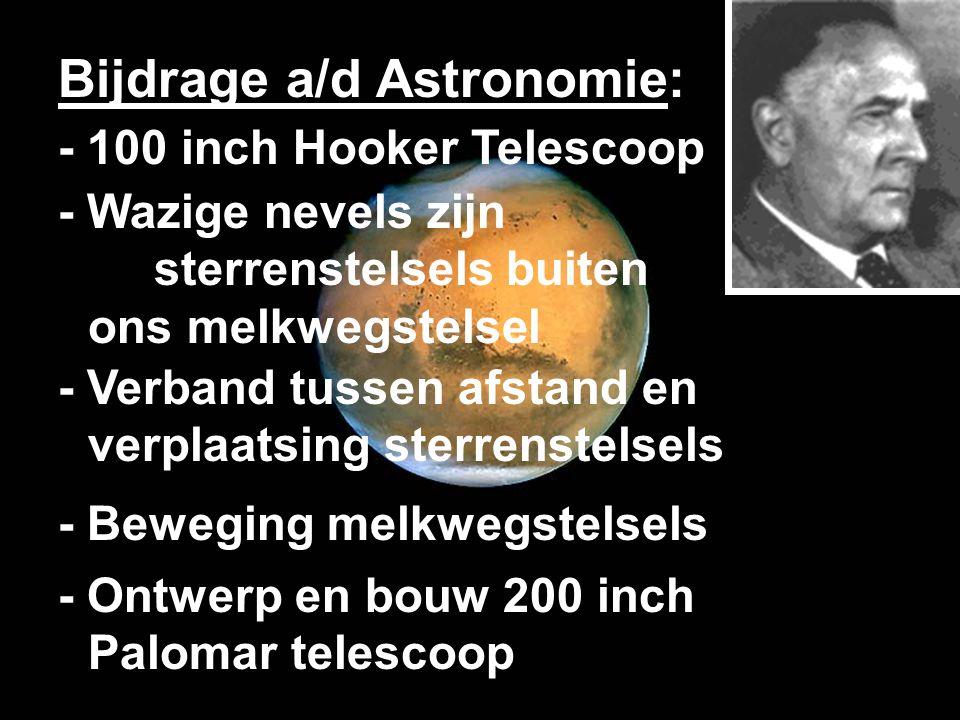 - 100 inch Hooker Telescoop - Wazige nevels zijn sterrenstelsels buiten ons melkwegstelsel - Verband tussen afstand en verplaatsing sterrenstelsels -