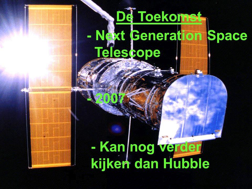 De Toekomst - Next Generation Space Telescope - 2007 - Kan nog verder kijken dan Hubble