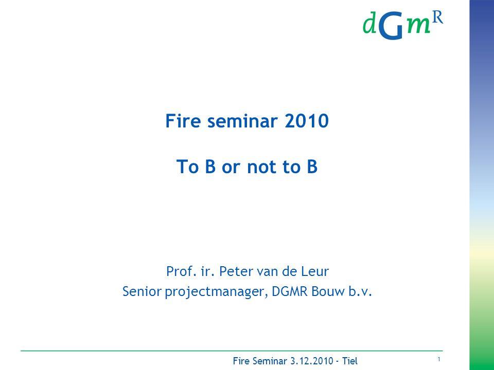 2 Fire Seminar 3.12.2010 - Tiel Inhoud •Brandgevaar brandbare isolatie (PIR) •Achtergronden standpunt partijen over brandbare isolatie •Verzekeraars UK •Praktijkervaring brandonderzoeken •Stellingen