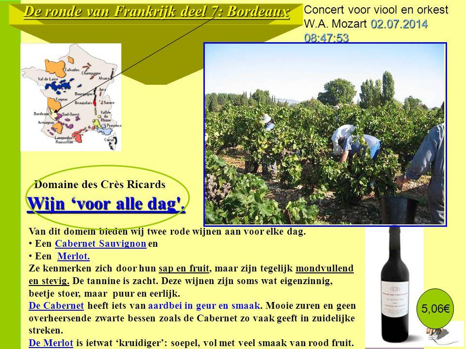 De ronde van Frankrijk deel 7: Bordeaux Van dit domein bieden wij twee rode wijnen aan voor elke dag.