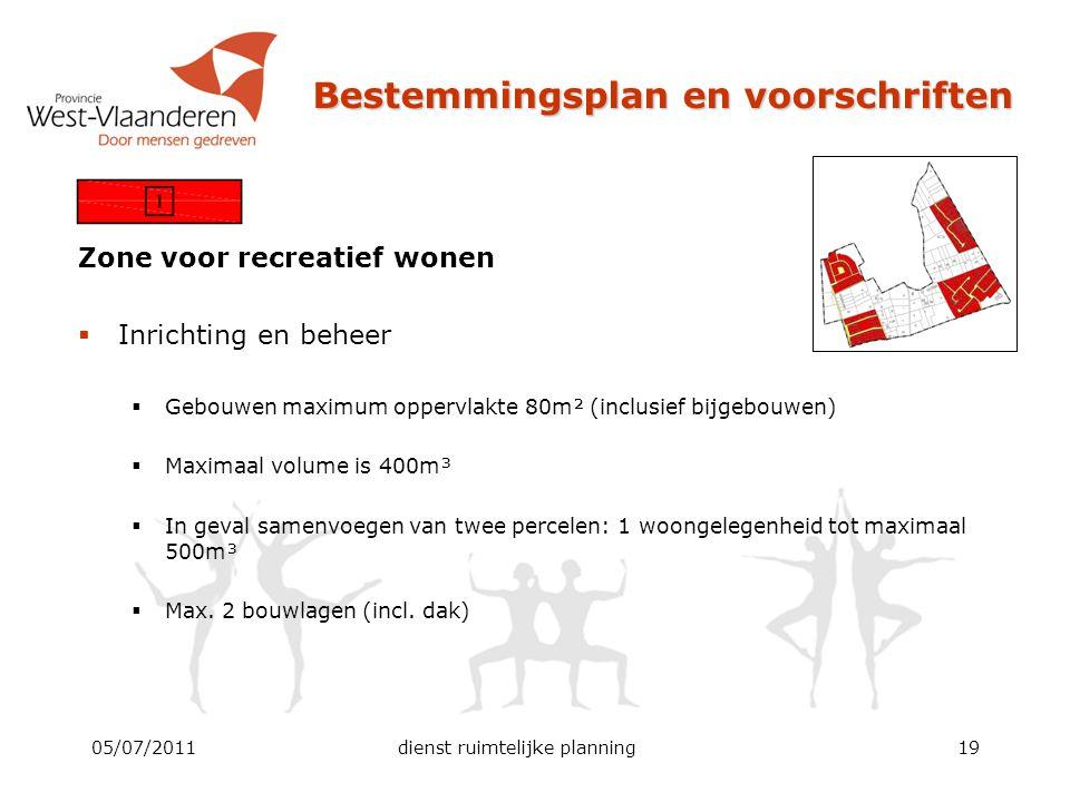 Bestemmingsplan en voorschriften Zone voor recreatief wonen  Inrichting en beheer  Gebouwen maximum oppervlakte 80m² (inclusief bijgebouwen)  Maxim