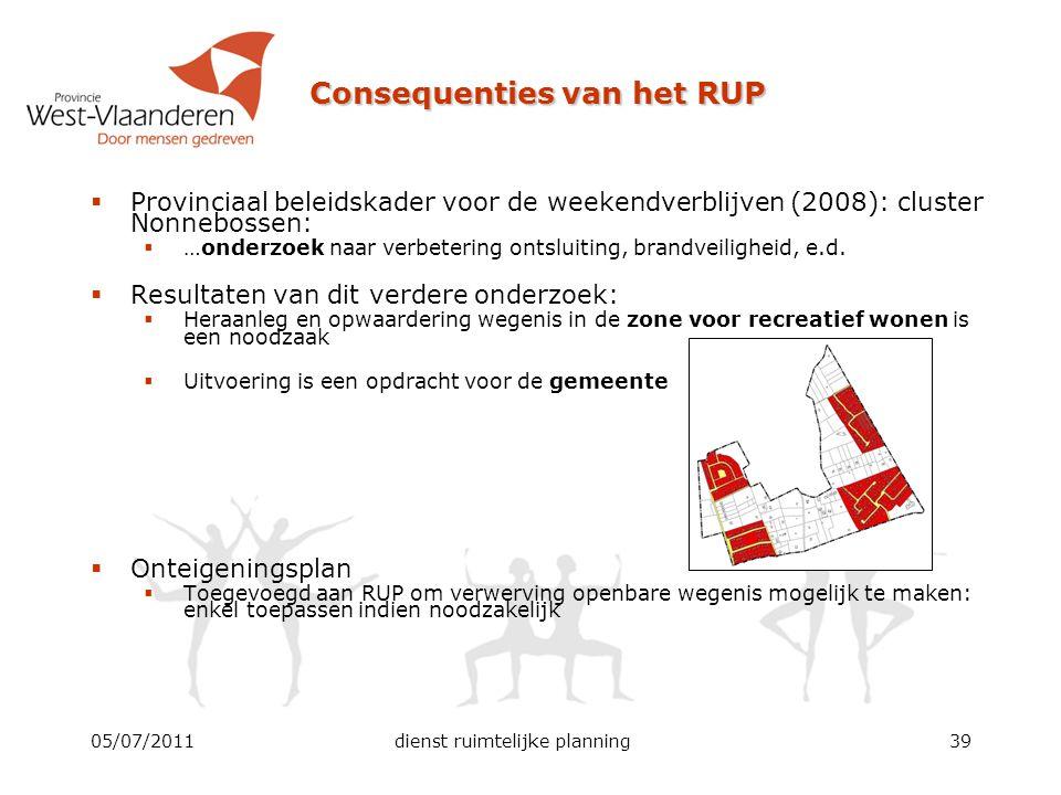Consequenties van het RUP  Provinciaal beleidskader voor de weekendverblijven (2008): cluster Nonnebossen:  …onderzoek naar verbetering ontsluiting,