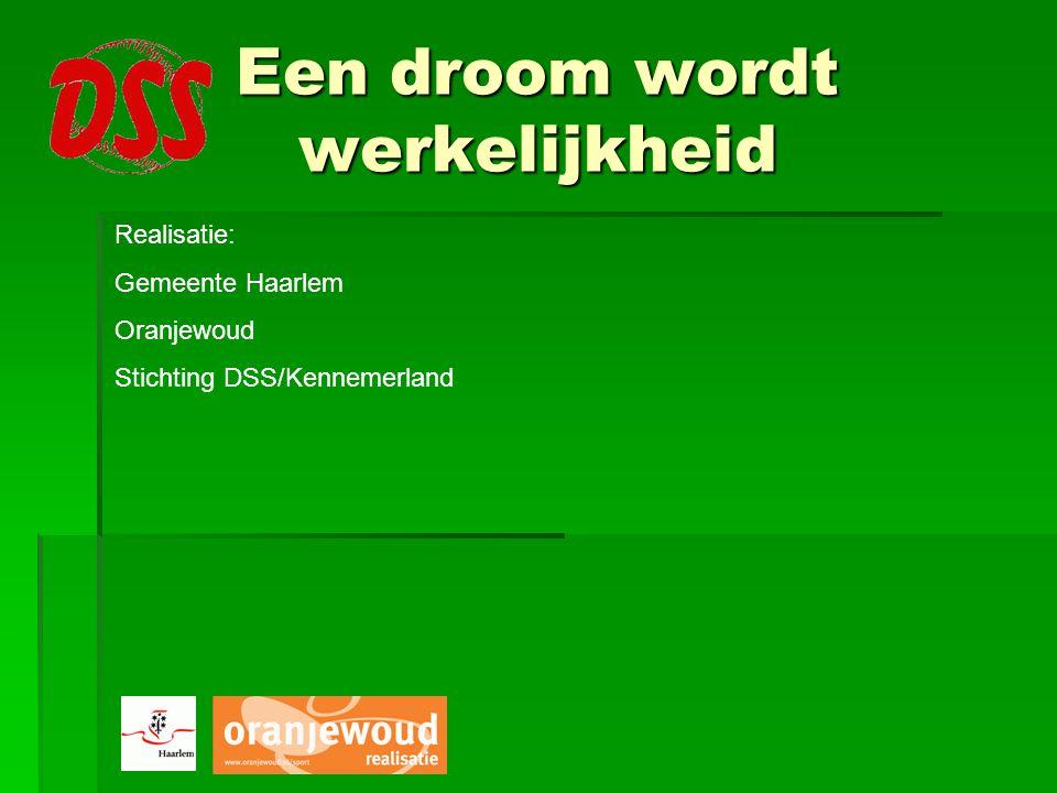 Realisatie: Gemeente Haarlem Oranjewoud Stichting DSS/Kennemerland