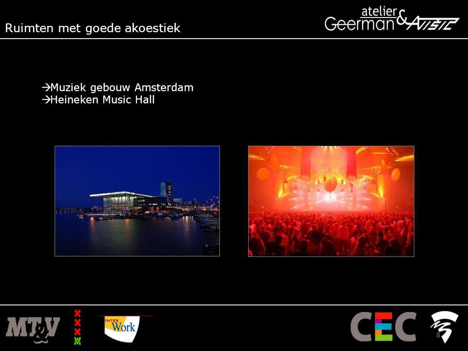  Muziek gebouw Amsterdam  Heineken Music Hall Ruimten met goede akoestiek 8