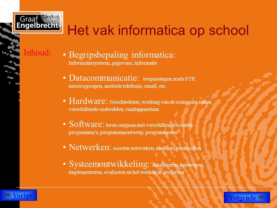 Het vak informatica op school Inhoud: •Begripsbepaling informatica: Informatiesysteem, gegevens, informatie •Datacommunicatie: toepassingen zoals FTP,