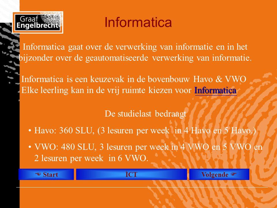 Informatica Informatica gaat over de verwerking van informatie en in het bijzonder over de geautomatiseerde verwerking van informatie. Informatica is