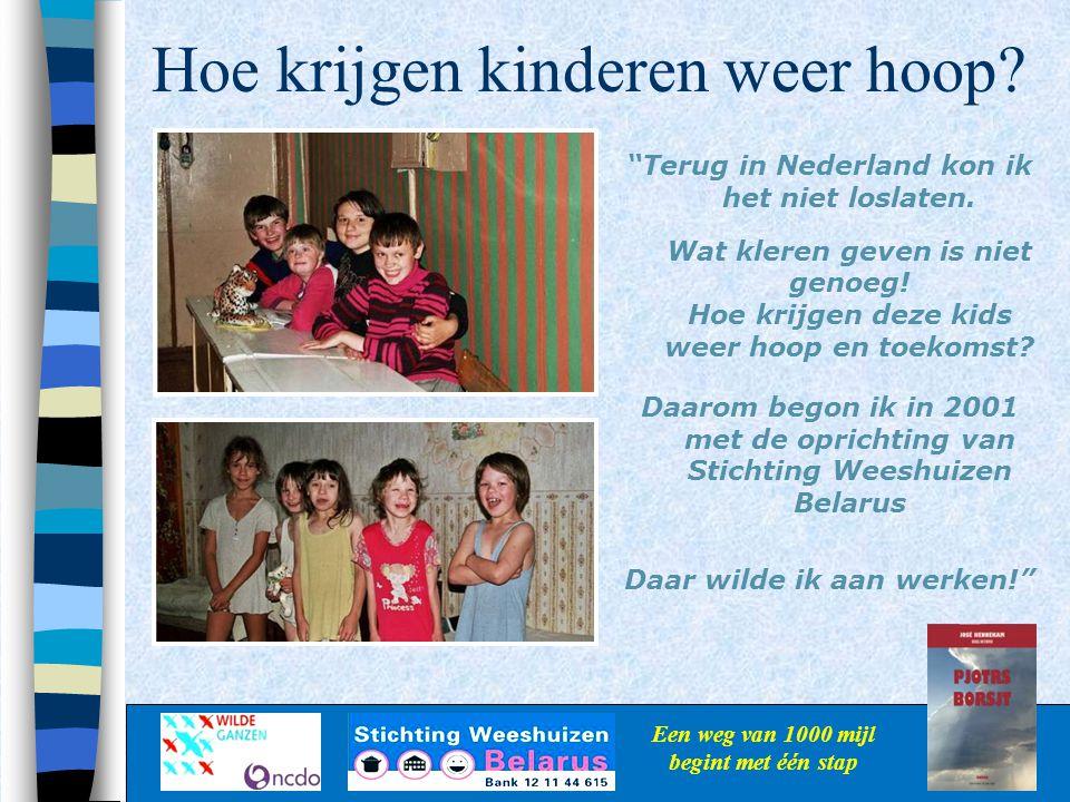 """Hoe krijgen kinderen weer hoop? Een weg van 1000 mijl begint met één stap """"Terug in Nederland kon ik het niet loslaten. Wat kleren geven is niet genoe"""