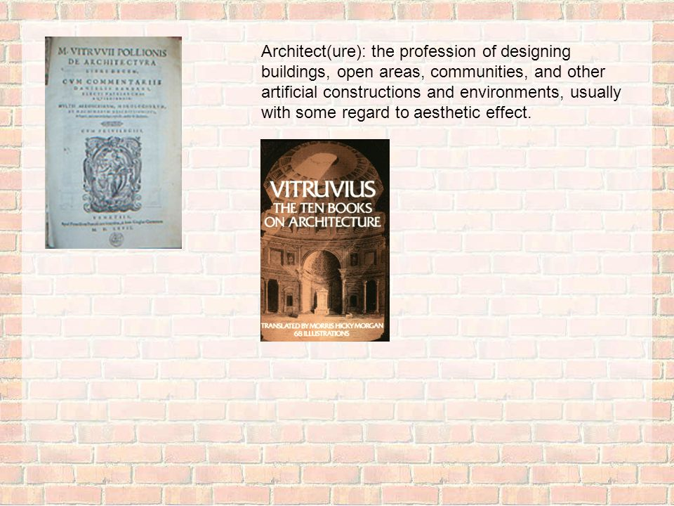 Over Architectuur 2 Architect(ure): the profession of designing buildings, open areas, communities, and other artificial constructions and environments, usually with some regard to aesthetic effect.
