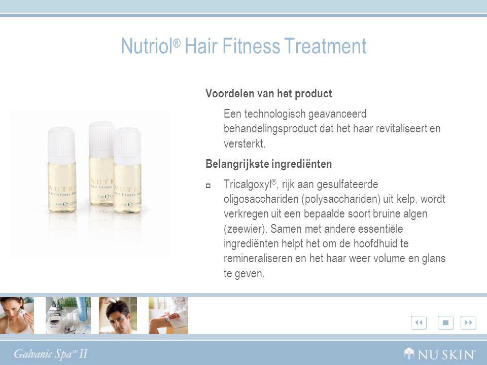 Nutriol ® Hair Fitness Treatment Voordelen van het product Een technologisch geavanceerd behandelingsproduct dat het haar revitaliseert en versterkt.