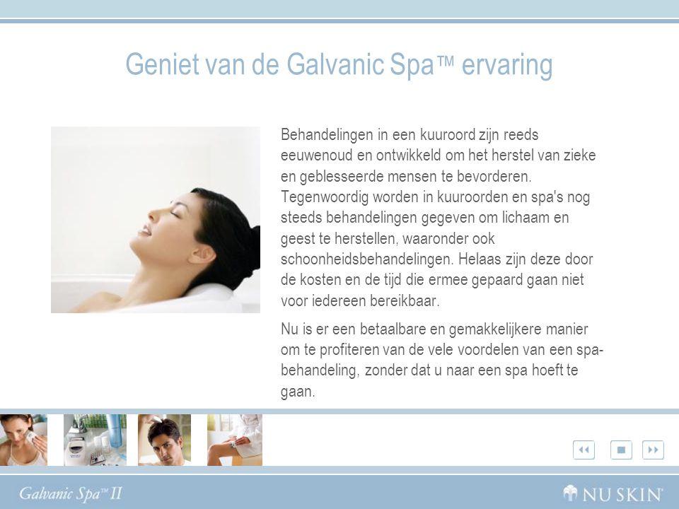 Voordelen van het Nu Skin ® Galvanic Spa ™ System II