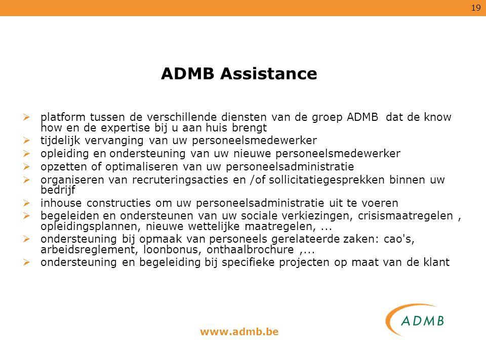 19  platform tussen de verschillende diensten van de groep ADMB dat de know how en de expertise bij u aan huis brengt  tijdelijk vervanging van uw p