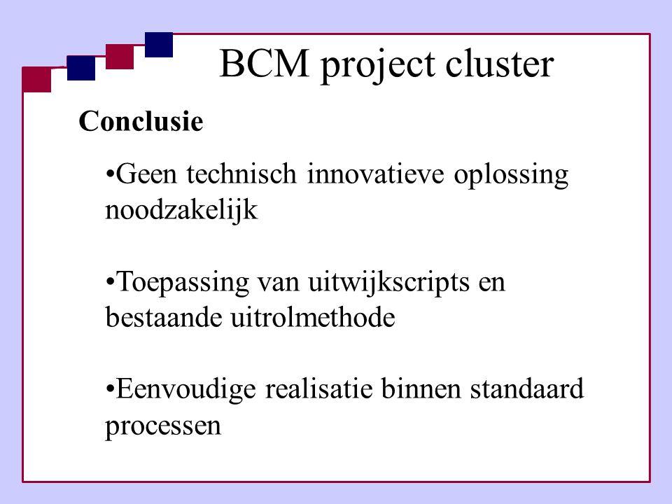 Conclusie •Geen technisch innovatieve oplossing noodzakelijk •Toepassing van uitwijkscripts en bestaande uitrolmethode •Eenvoudige realisatie binnen s