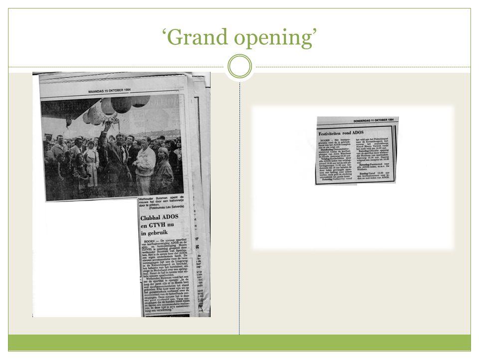 'Grand opening'