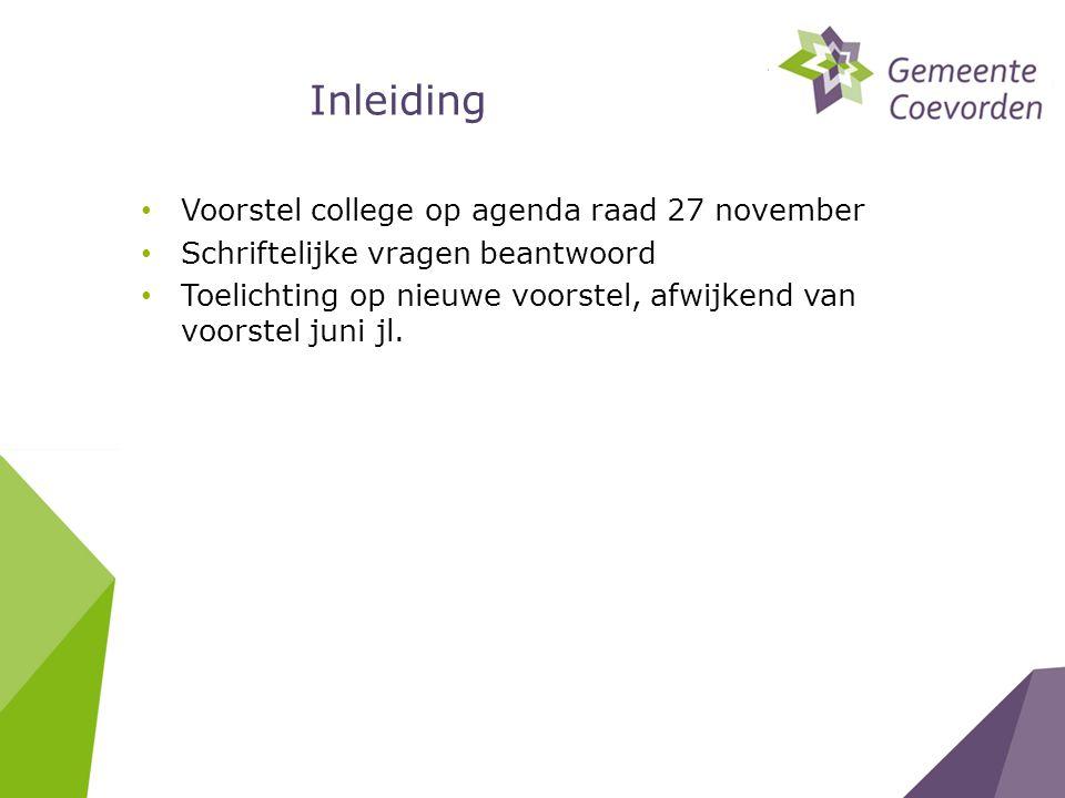 Huisvesting opgave gemeente • Realisering multifunctionele Hof van Coevorden: meerwaarde voor centrumontwikkeling • Publieksfuncties en bestuur onder één dak • Realisering back office, ook met meerwaarde voor centrum