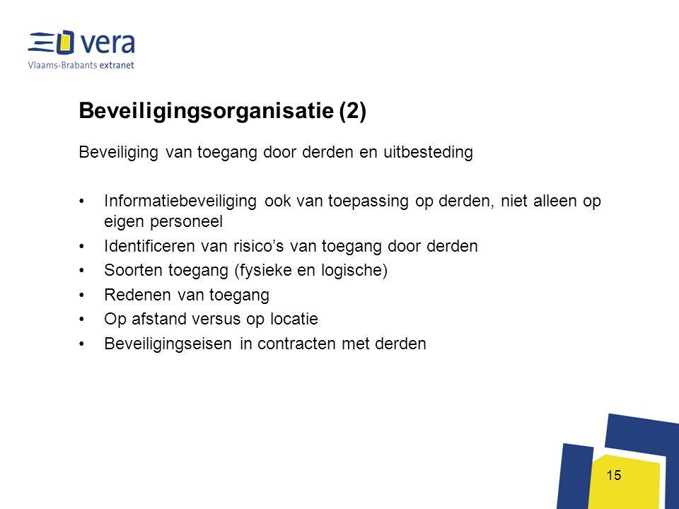15 Beveiligingsorganisatie (2) Beveiliging van toegang door derden en uitbesteding •Informatiebeveiliging ook van toepassing op derden, niet alleen op