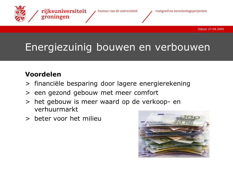 Datum 27.04.2009 bureau van de universiteitvastgoed en investeringsprojecten Ventileren Ventileren is belangrijk,waarom.