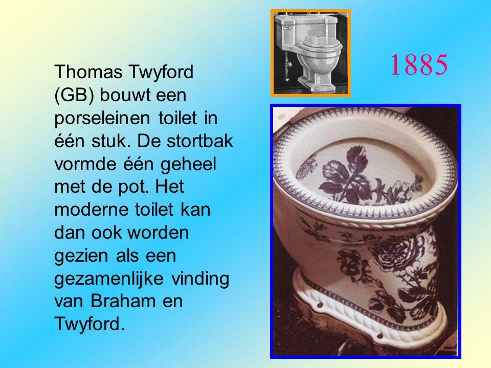 1885 Thomas Twyford (GB) bouwt een porseleinen toilet in één stuk. De stortbak vormde één geheel met de pot. Het moderne toilet kan dan ook worden gez