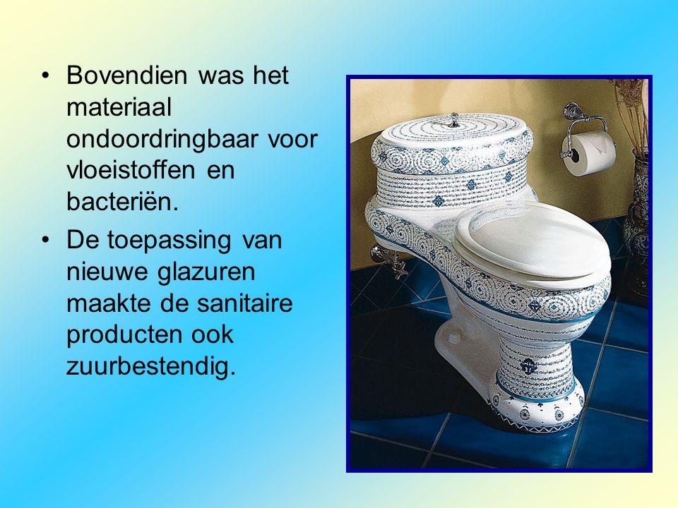 •Bovendien was het materiaal ondoordringbaar voor vloeistoffen en bacteriën. •De toepassing van nieuwe glazuren maakte de sanitaire producten ook zuur