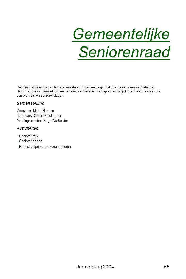 Jaarverslag 200464 Feesten en plechtigheden Jaarlijkse feesten Kermissen: St.-Wivinakermis Burcht:1 e zondag van mei Sinksenkermis Zwijndrecht:dag van