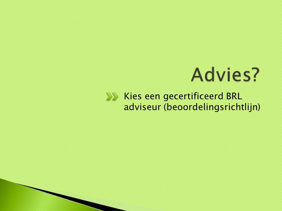 Kies een gecertificeerd BRL adviseur (beoordelingsrichtlijn)