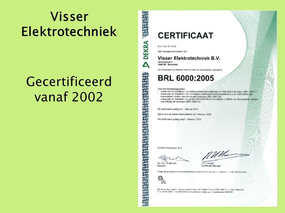 Dekra Visser Elektrotechniek Gecertificeerd vanaf 2002