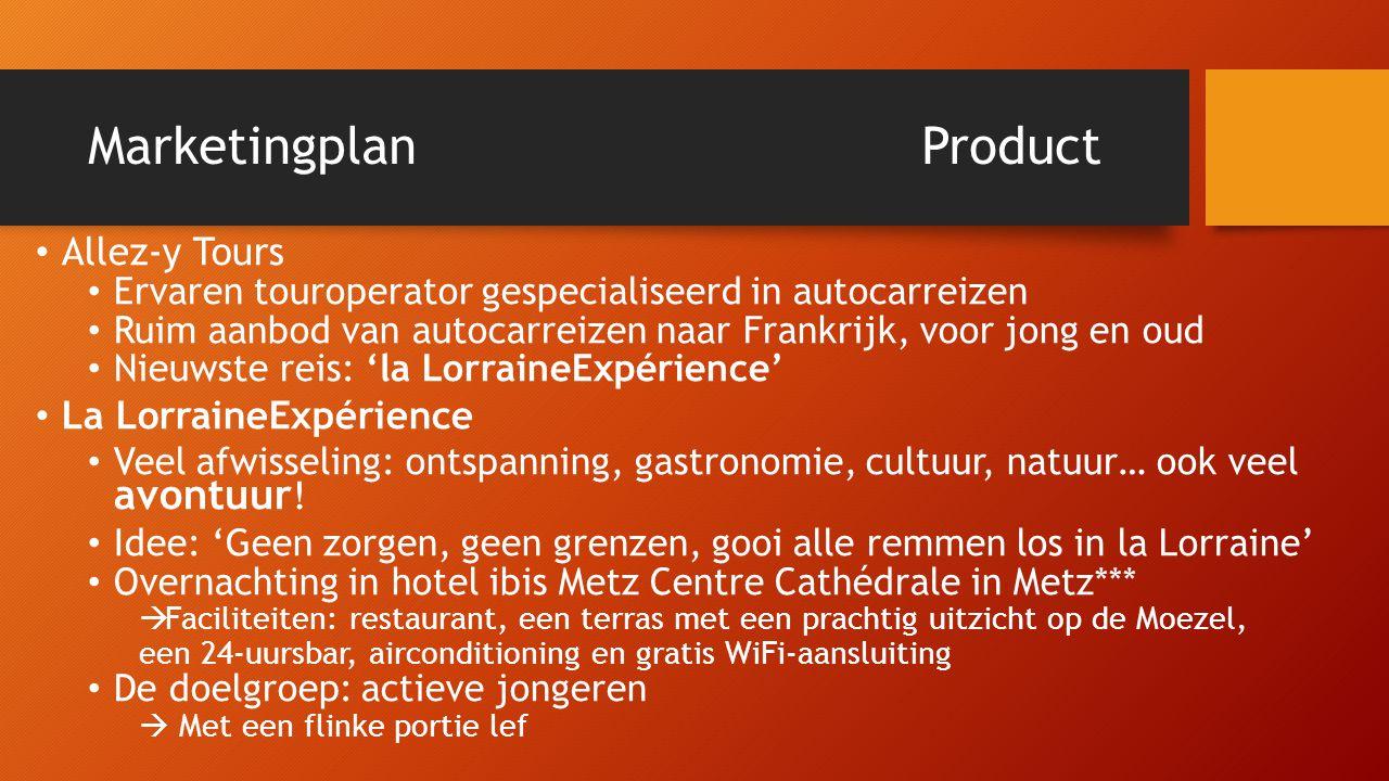 MarketingplanProduct • Allez-y Tours • Ervaren touroperator gespecialiseerd in autocarreizen • Ruim aanbod van autocarreizen naar Frankrijk, voor jong