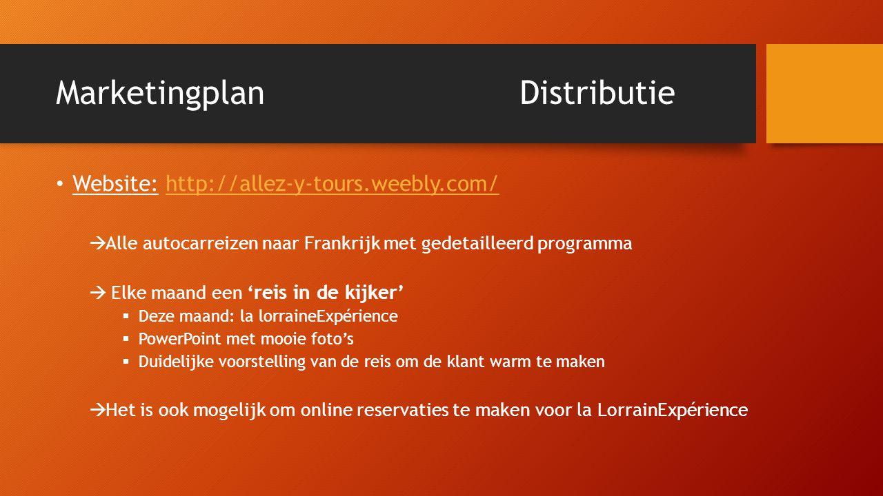 MarketingplanDistributie • Website: http://allez-y-tours.weebly.com/http://allez-y-tours.weebly.com/  Alle autocarreizen naar Frankrijk met gedetaill