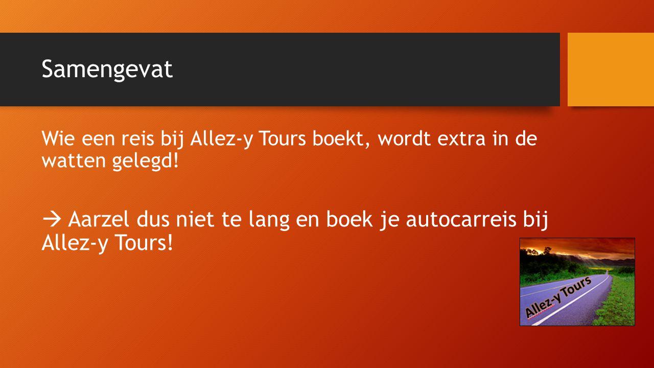 Samengevat Wie een reis bij Allez-y Tours boekt, wordt extra in de watten gelegd!  Aarzel dus niet te lang en boek je autocarreis bij Allez-y Tours!