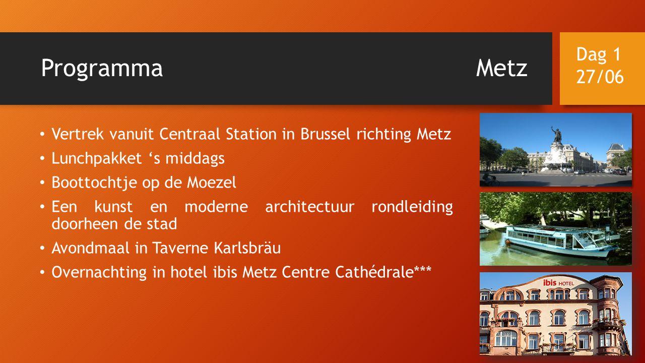 ProgrammaMetz • Vertrek vanuit Centraal Station in Brussel richting Metz • Lunchpakket 's middags • Boottochtje op de Moezel • Een kunst en moderne ar