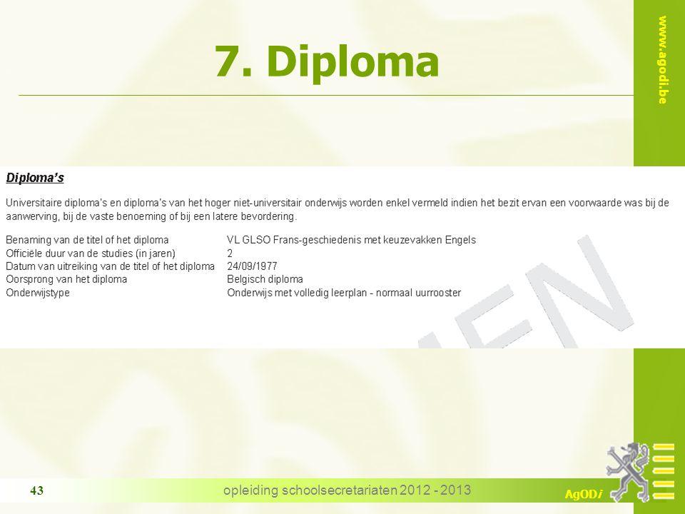 www.agodi.be AgODi 7. Diploma opleiding schoolsecretariaten 2012 - 2013 43