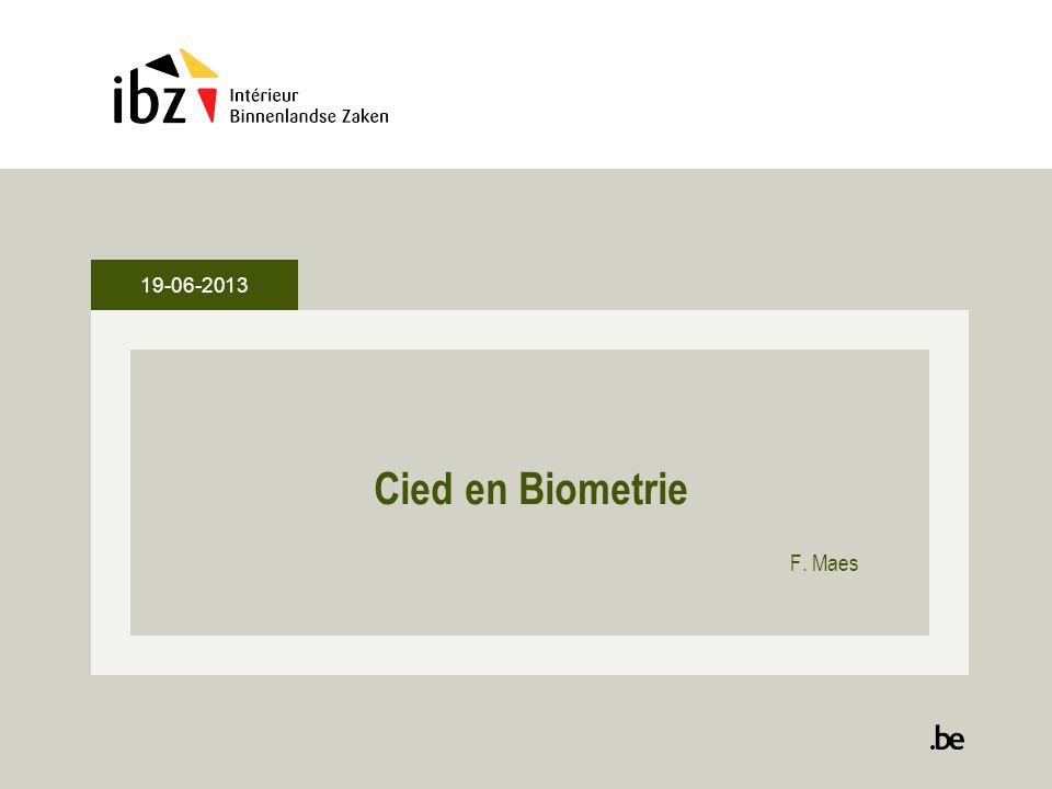 Agenda •Elektronische identiteitskaart van Belg 10 jaar geldig -Stand van zaken •Project Biometrie -Stand van zaken 2