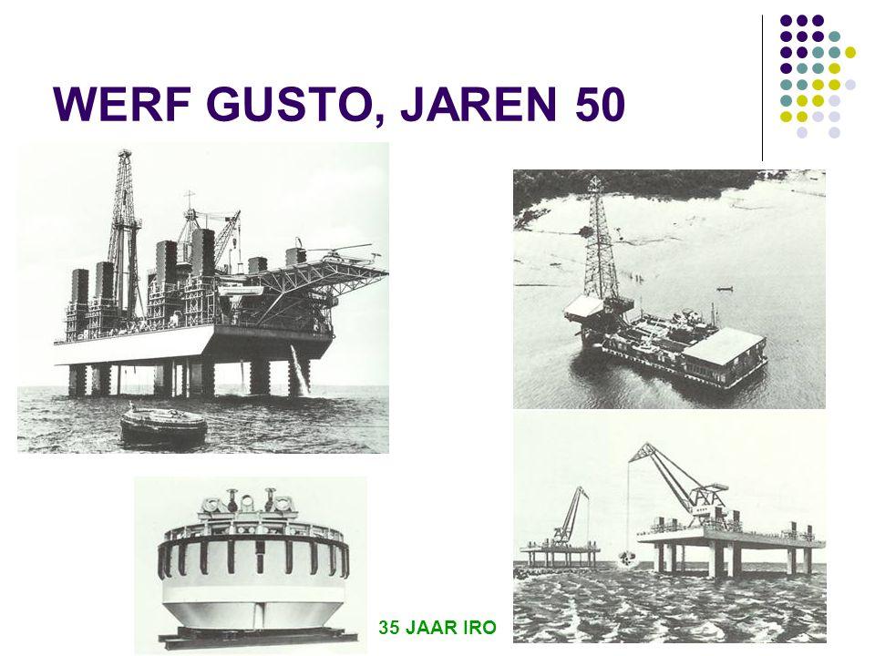 35 JAAR IRO 25 WERF GUSTO, JAREN 50