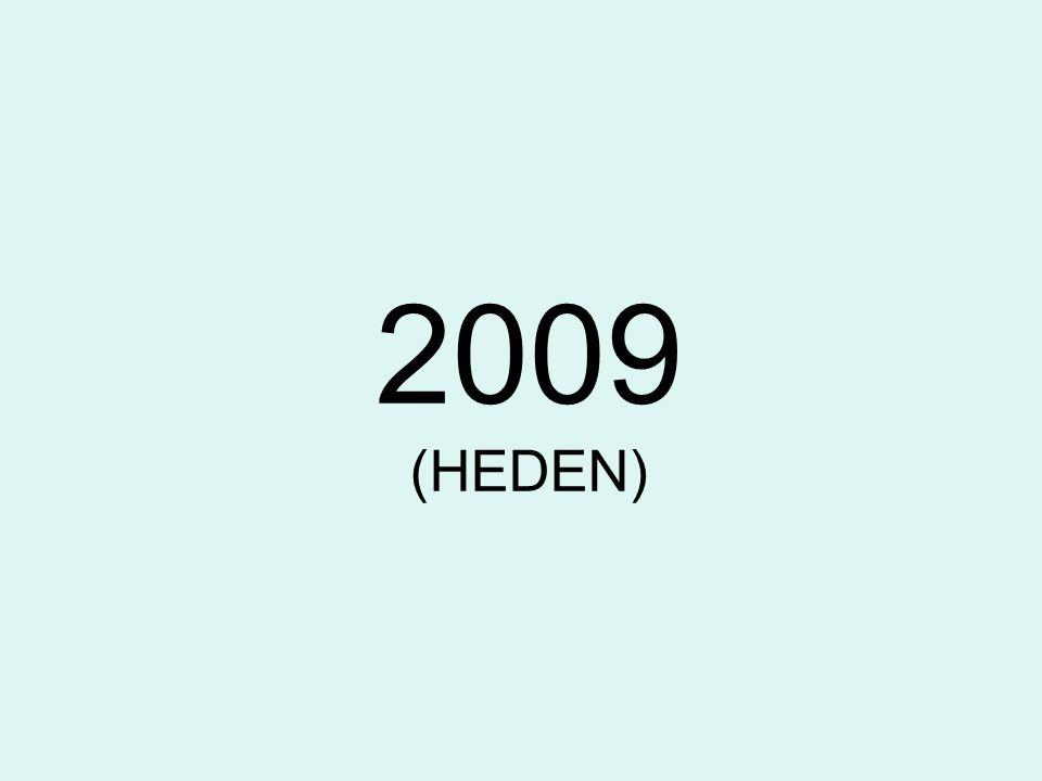 2009 (HEDEN)