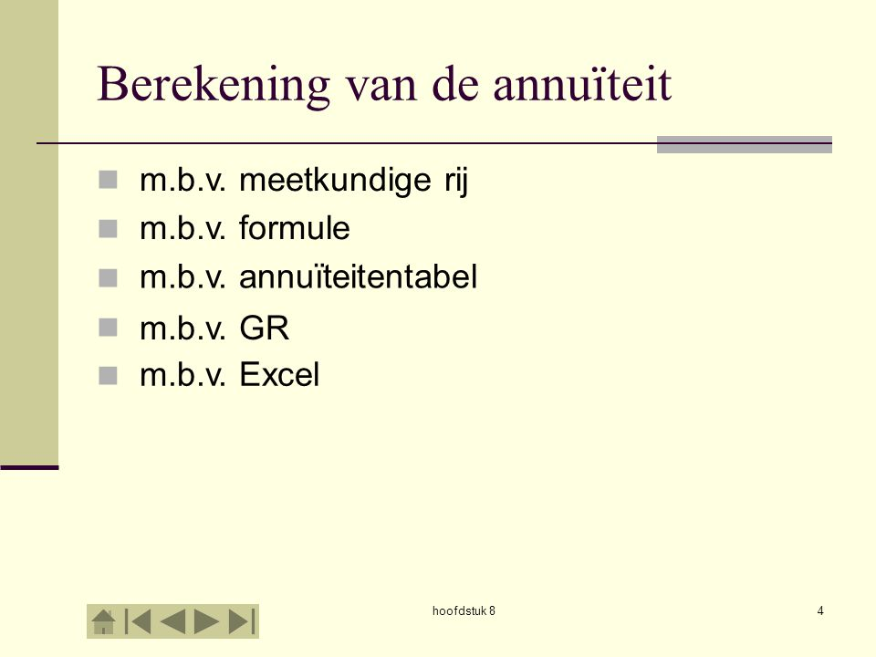 hoofdstuk 815 Berekening van de annuïteit m.b.v.