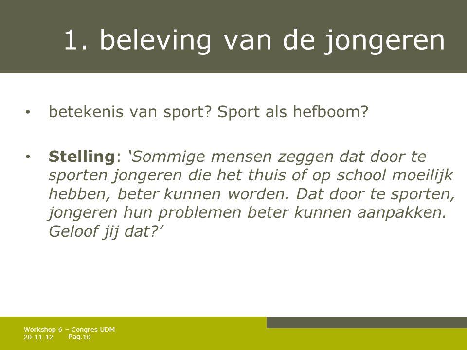 Pag.1. beleving van de jongeren • betekenis van sport.