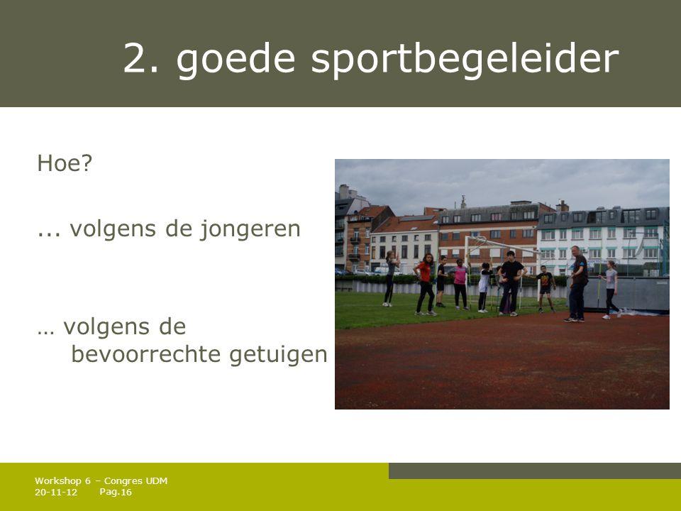 Pag.2. goede sportbegeleider Hoe?...