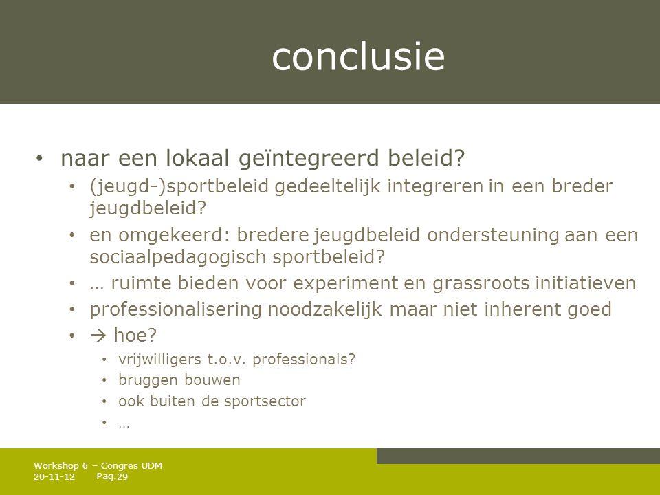Pag.conclusie • naar een lokaal geïntegreerd beleid.