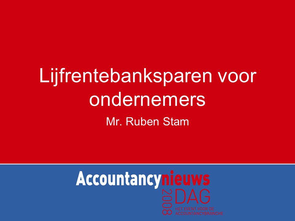 Lijfrentebanksparen voor ondernemers Mr. Ruben Stam